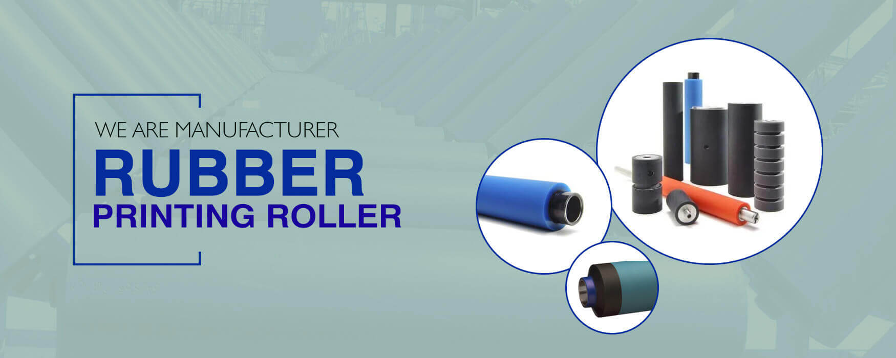 Rubber printing Roller manufacturer in India